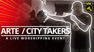 Arte Tattoo Studios X City Takers | Worshipping Event