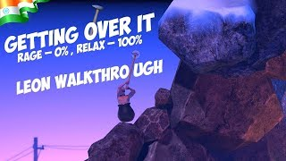 Getting Over It || NO RAGE || RELAX STREAM || This is for you !KEGG || !PAYTM || HINDI