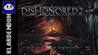 Moments from Dishonored 2 & Death of the Outsider