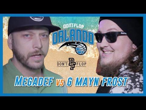 G MAYN FROST VS MEGADEF | Don't Flop Rap Battle