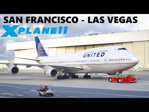 ✈️ X-PLANE 11 | SSG B747-8i | SAN FRANCISCO (KSFO) - LAS VEGAS