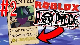 BECOMING WANTED... FOR BEING AN IDIOT! | Roblox: Ro-Piece - Episode 2