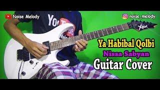 Gambar cover Ya Habibal Qolbi (Guitar Cover) Instrument By: Hendar
