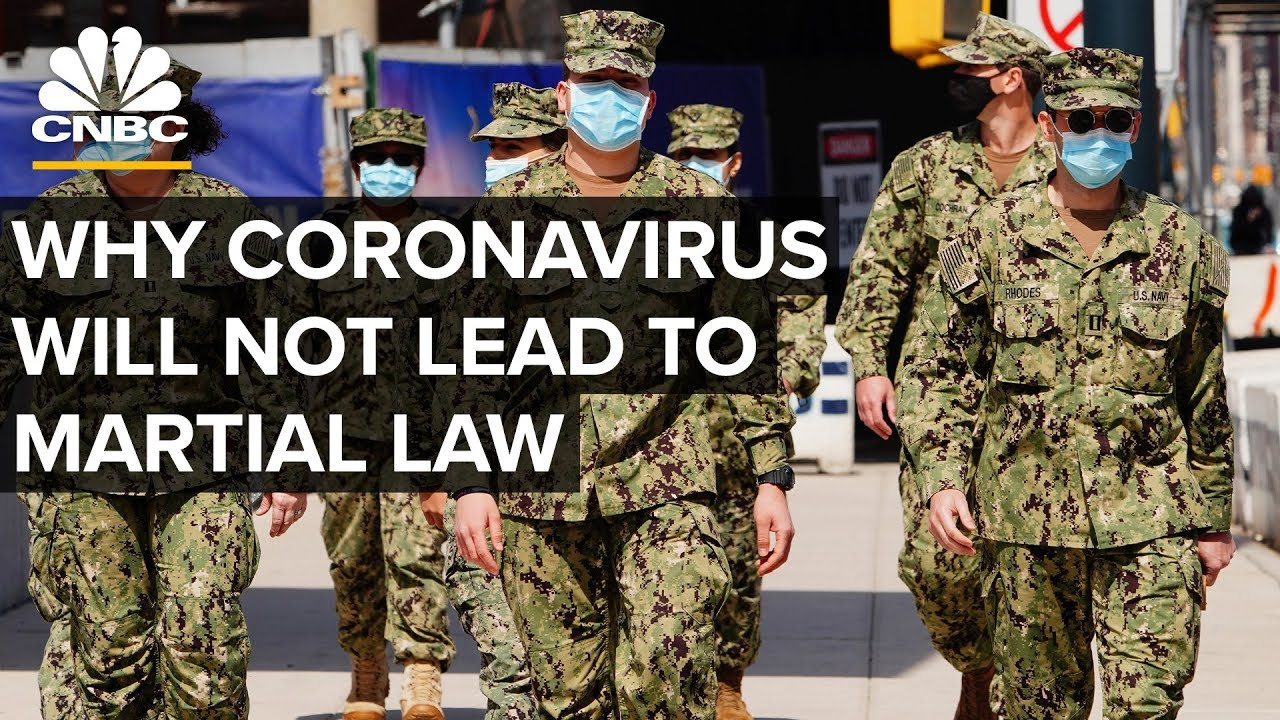 Why Coronavirus Is Unlikely To Lead To Martial Law In The U.S. - YouTube
