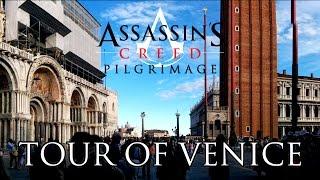 Assassin's Creed Pilgrimage - Tour of Venice