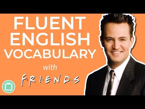Native English Vocabulary for Friendship  Fluent & Fun English with FRIENDS