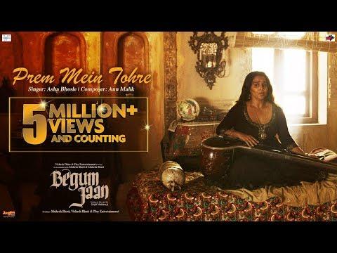 Prem Mein Tohre | Begum Jaan | Asha Bhosle | Anu Malik | Vidya Balan | Srijit Mukherji
