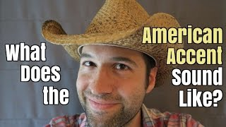 What Does the American Accent Sound Like?