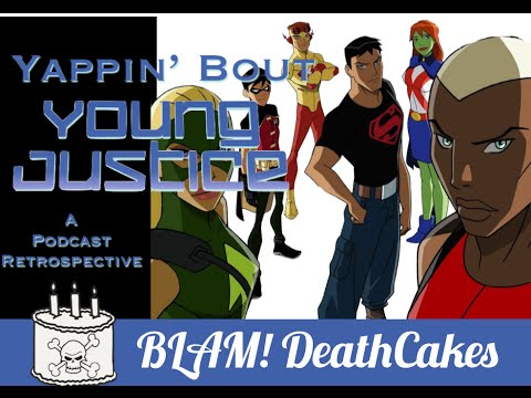 "Yappin About Young Justice - Episode 3 ""Welcome to Happy Harbor"""