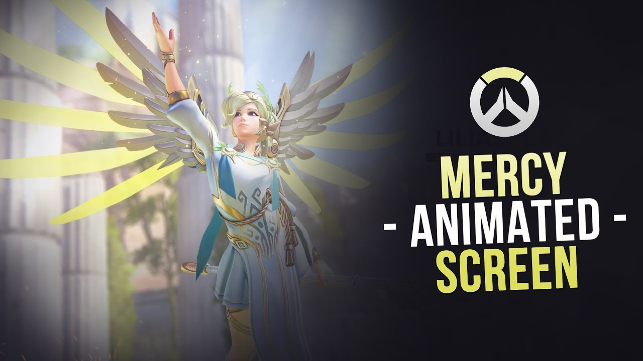 Mercy Animated Screen