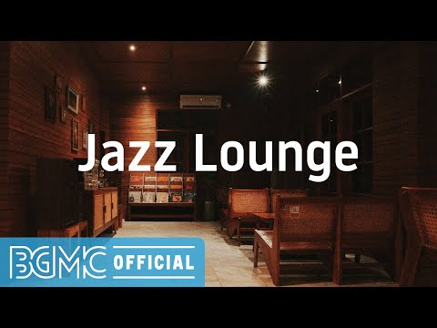 Jazz Lounge: Chill Out Cafe Background Music for Calming, Unwind, Coffee Time