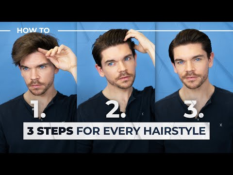 The 3 Steps For EVERY Hairstyle | Men's Hair