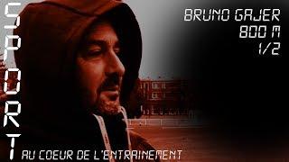 Sport, au coeur de l'entraînement - Bruno Gajer, demi fond à l'INSEP  1/2