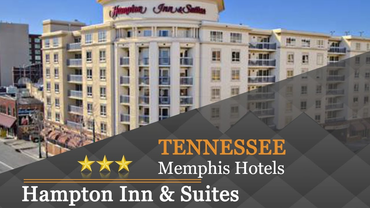 Hampton Inn Suites Memphis Beale Street Hotels Tennessee