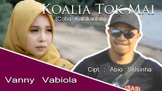 LAGU TIMOR LESTE | VANNY VABIOLA - KOALIA TOK MAI (COBA KATAKANLAH) | OFFICIAL MUSIC VIDEO