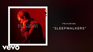 Brian Fallon - Sleepwalkers (Audio)