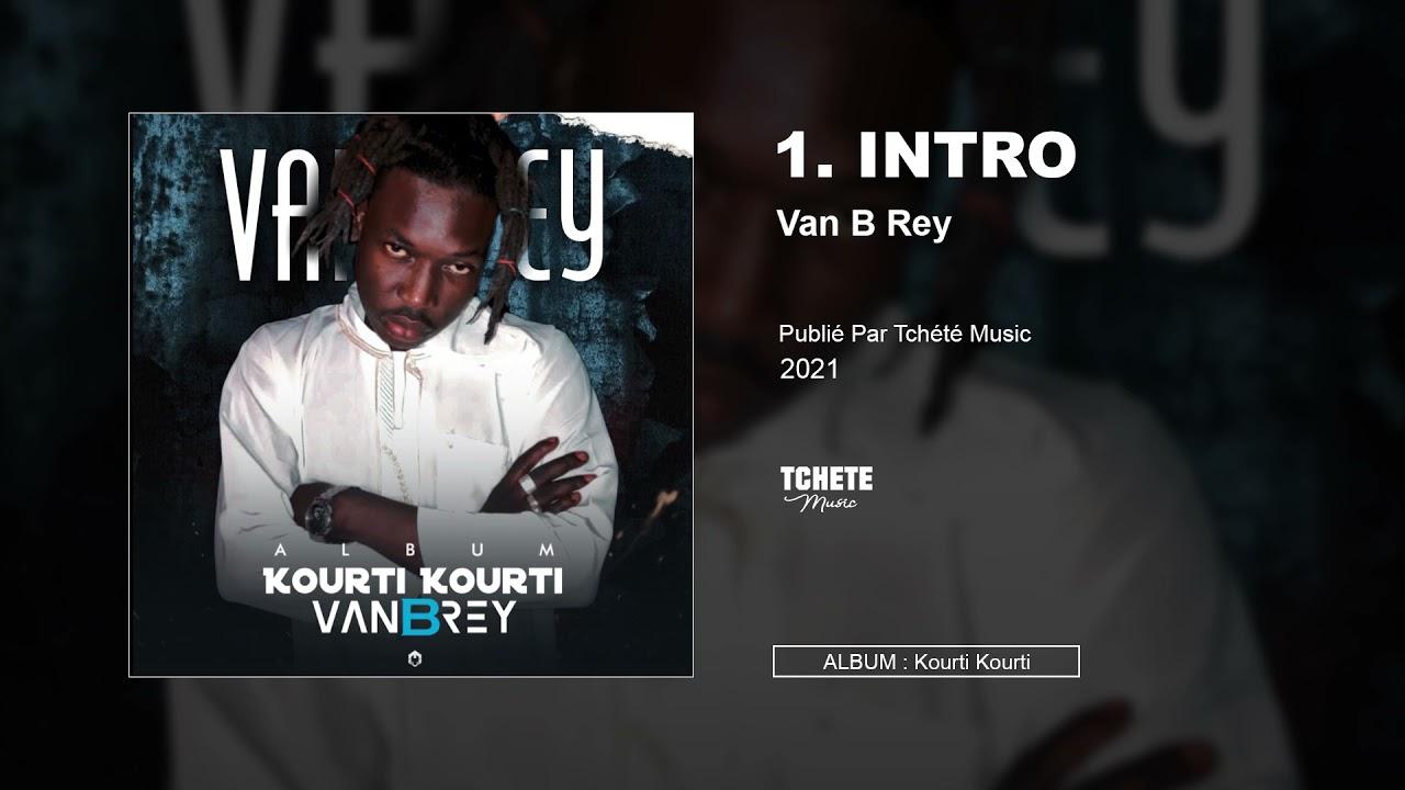 VAN B REY - ALBUM : KOURTI KOURTI
