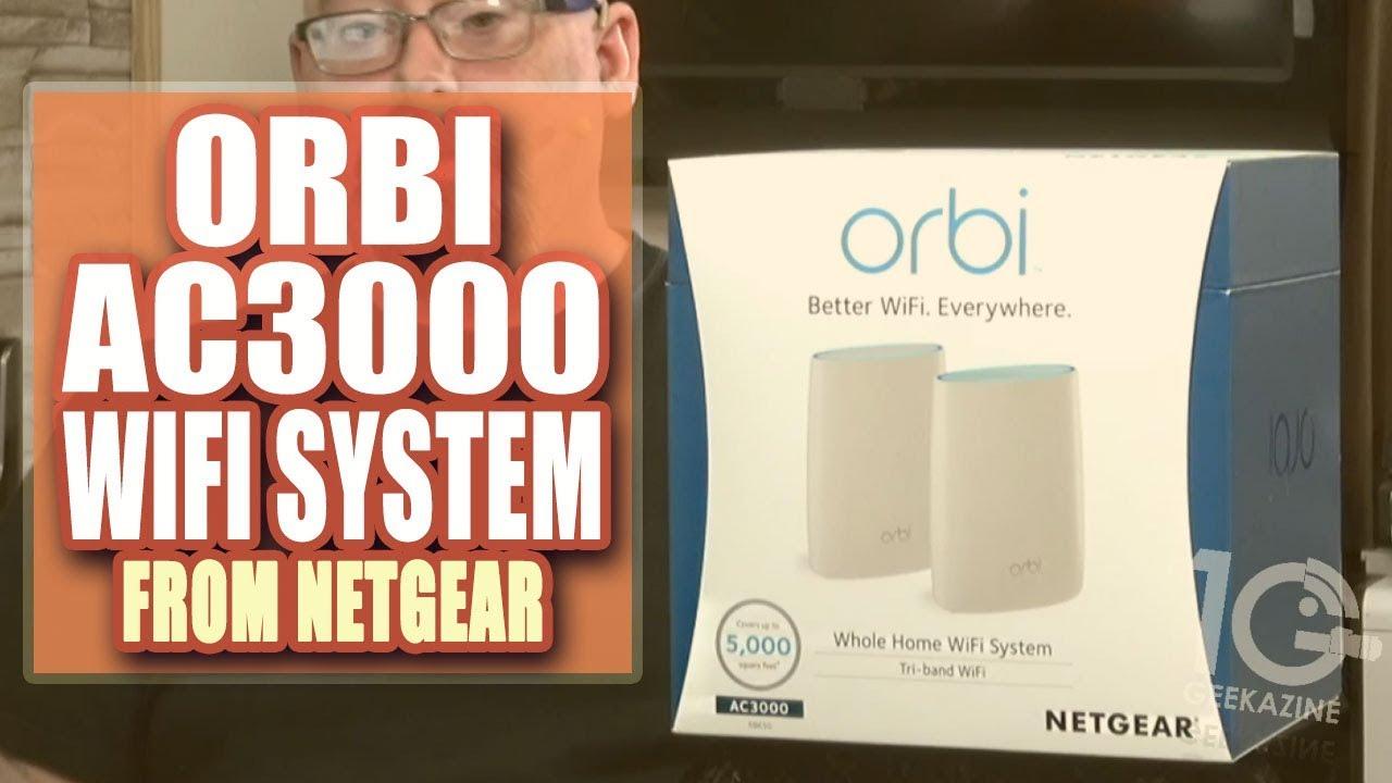 Orbi AC3000 First Look (RBK50) - Geekazine