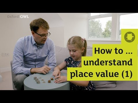 How to help your child understand place value (1) | Oxford Owl