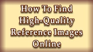 Power Relief Carving - How To Find Quality Reference Images Online