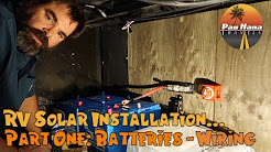 RV Solar Installation - Part 1: Installing New Batteries & Wiring 🚐🌞