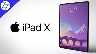iPad X (2018) - COMING TOMORROW!