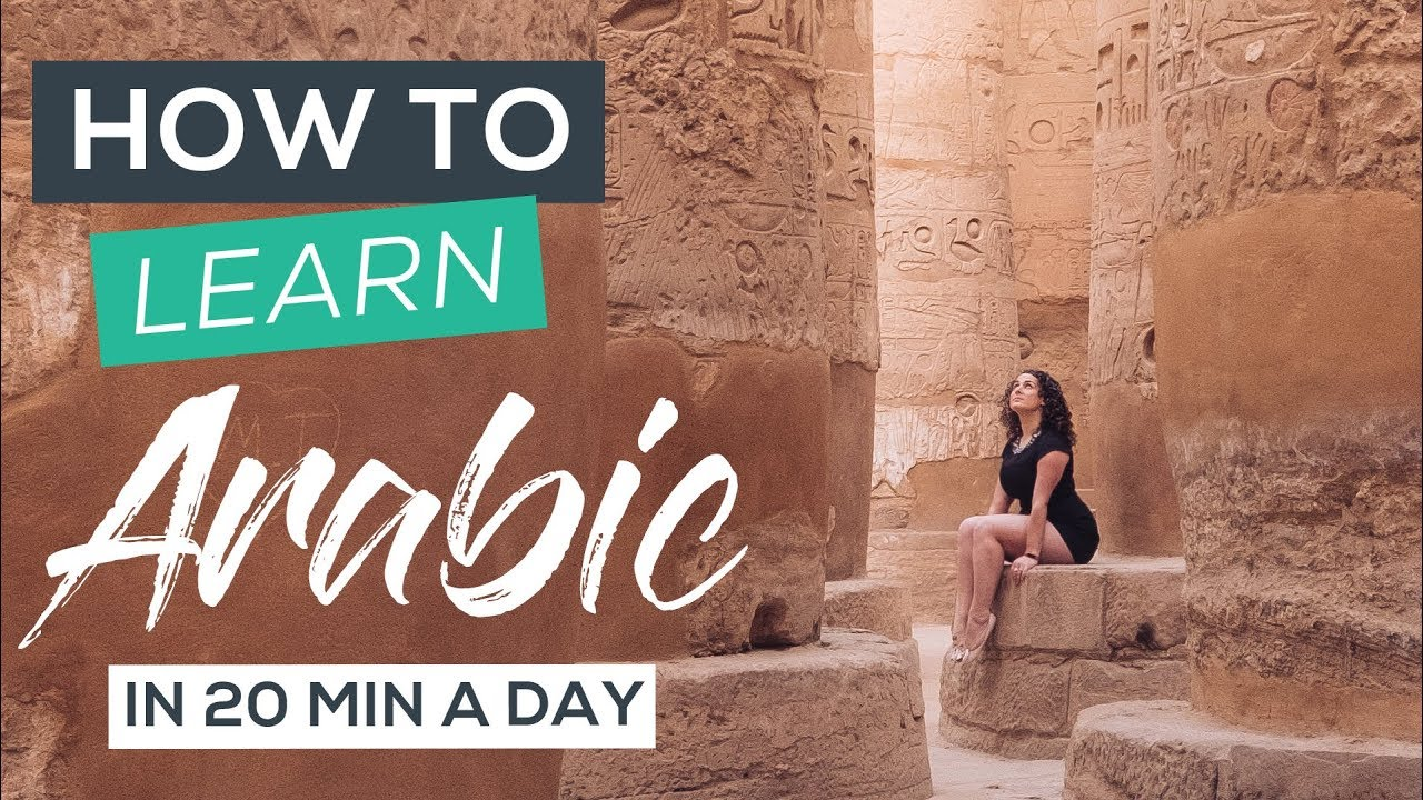 How I Learned Arabic in 3 months & Arabic Travel Phrase Guide