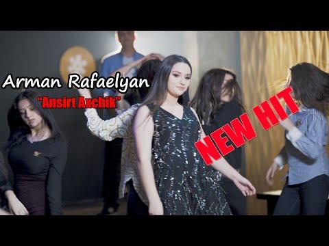 Arman Rafaelyan - Ansirt Axchik (2019 - 2020)