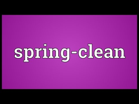 Spring-clean Meaning