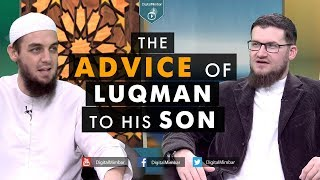 The Advice of Luqman to his Son - Tim Humble & Ismail Bullock