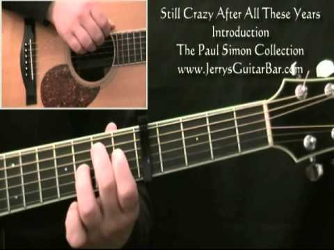 How To Play Paul Simon Still Crazy After All These Years