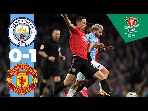 HIGHLIGHTS | MAN CITY 0-1 MAN UTD, CITY REACH CARABAO CUP FINAL