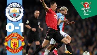 Highlights | Man City 0-1 Man Utd, City Reach Carabao Cup Final