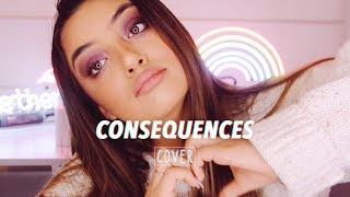 Consequences - Camila Cabello (COVER)  Little Vale Video