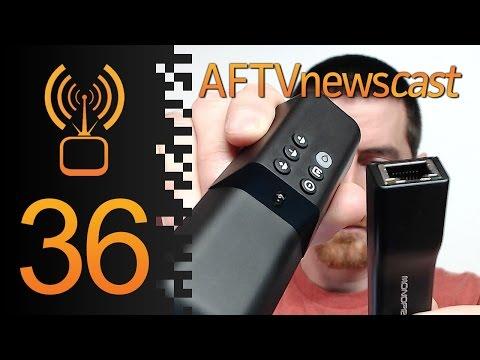 Fire TV Stick Ethernet & PiggyBack Remote - AFTVnewscast 36