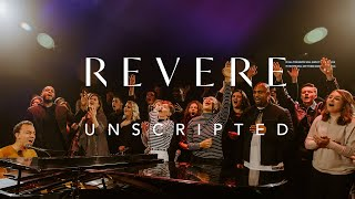 REVERE: Unscripted (Full Worship Experience)