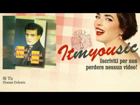 Gianni Celeste – Si Tu – ITmYOUsic
