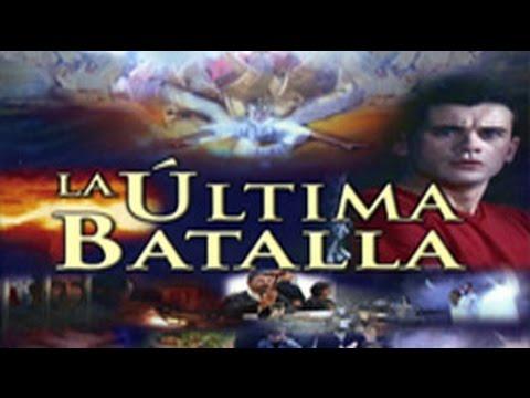 Ver pelicula cristiana La Ultima Batalla en Español