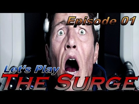 The Surge - Ep 1 - New Job - Let's Play - [PC, Blind, Operative]