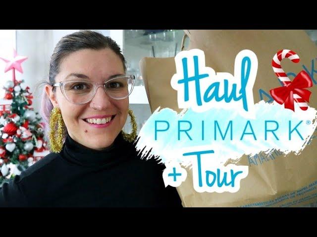 HAUL PRIMARK DICIEMBRE 2018 + Tour Tienda