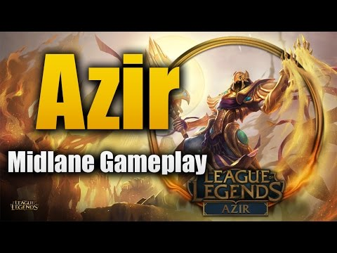 New Champion - Azir Midlane Gameplay - League of Legends [Ge