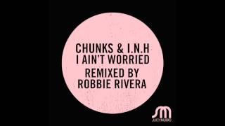 Chunks & I.N.H-I Ain