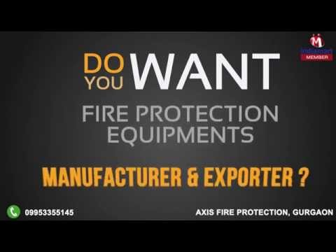 Fire Protection Equipments By Axis Fire Protection, Gurgaon