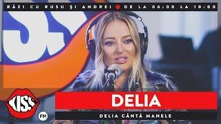 Delia canta manele KissFM