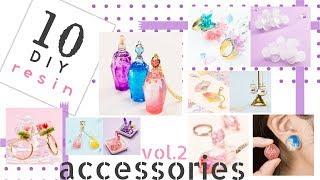 10 UV Resin Accessories  DIY Vol.2 簡単できれい!UVレジンでできるアクセサリー10選