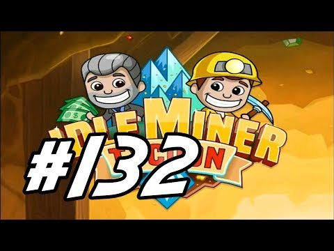 "Idle Miner Tycoon - 132 - ""Back To Mainland, Mine 5"""