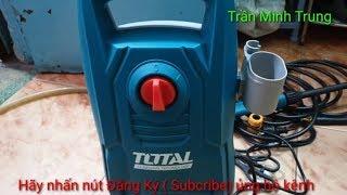 Máy rửa xe áp lực cao Total TGT1131 bá đạo và cái kết bất ngờ