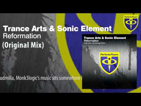 Trance Arts & Sonic Element - Reformation (Original Mix)