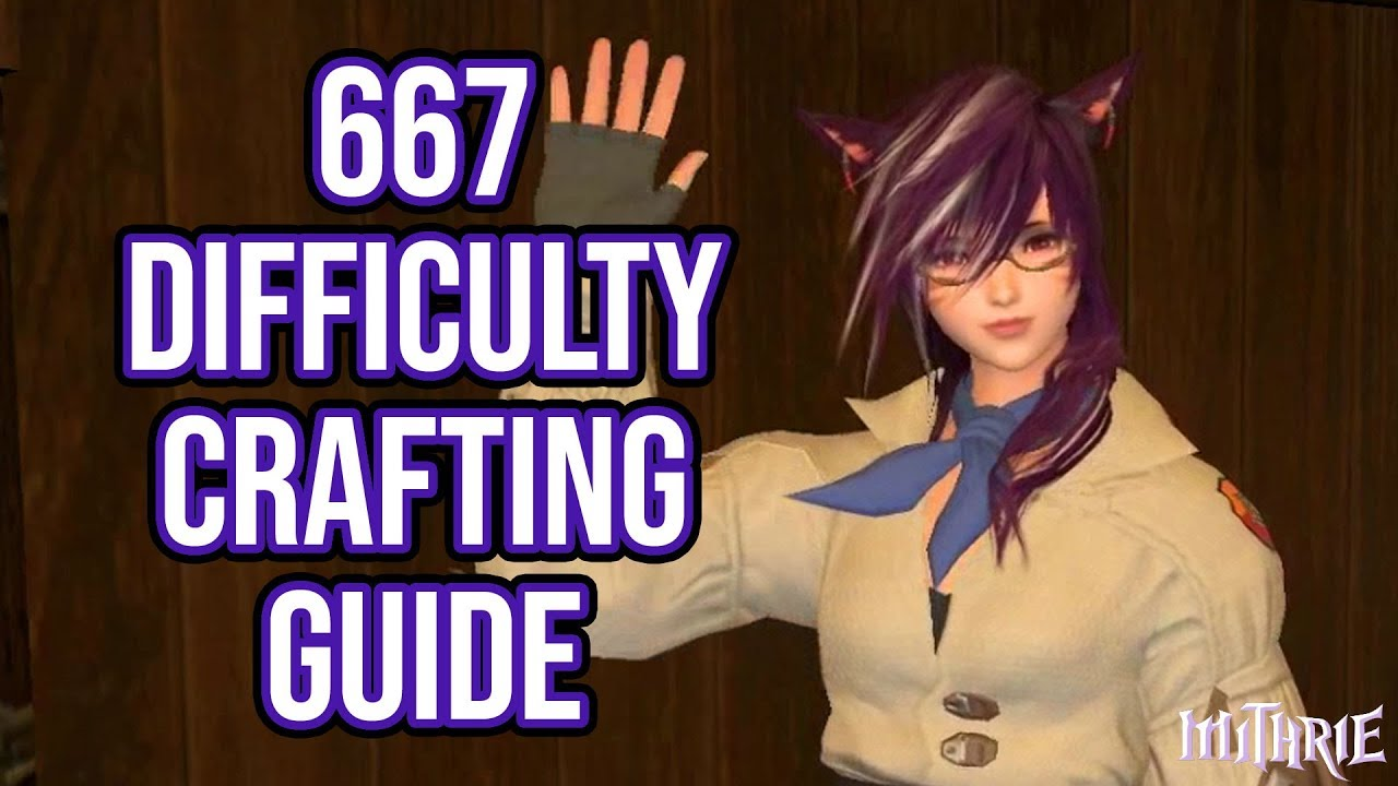 FFXIV 2 3 0379 Expert Crafting (667 Difficulty)