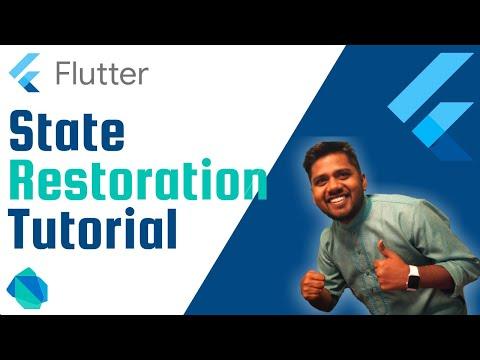 Flutter State Restoration Tutorial   Explained